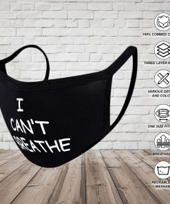 I Can't Breath Face Mask Reusable Face Mask Washable Cloth Face Mask Political Statement 100% Cotton Face Mask with Political Saying